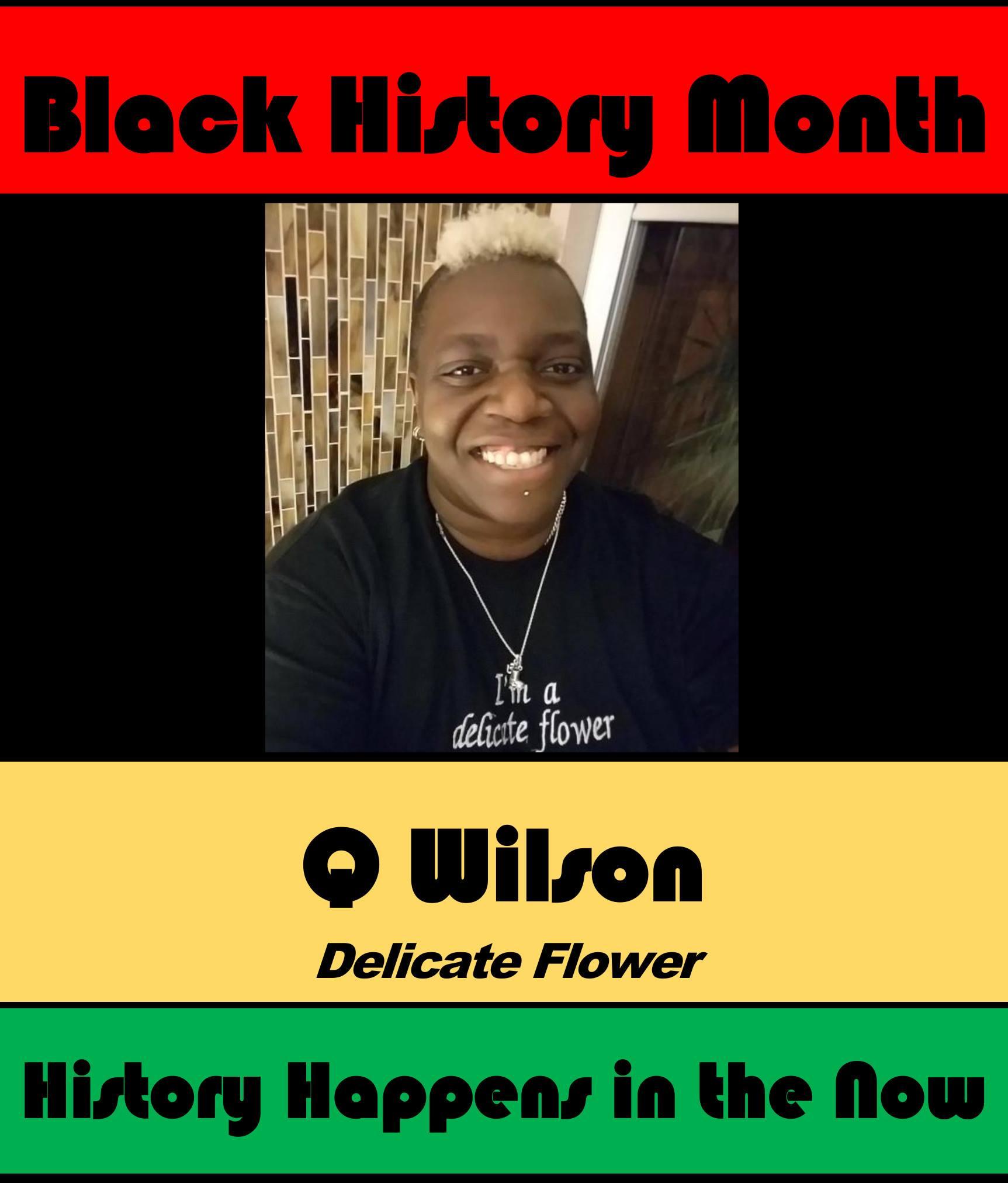 Q Wilson #POCKLEBlackHistoryMonth