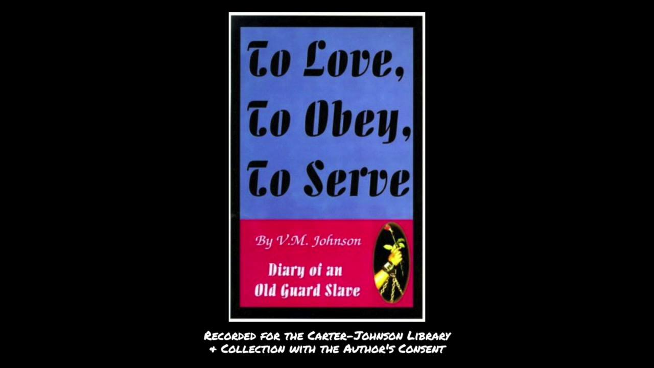 To Love, To Obey, To Serve Audio PART 2