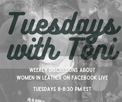 Image may contain: 1 person, text that says 'uesdans with WEEKLY DISCUSSIONS ABOUT WOMEN IN LEATHER ON FACEBOOK LIVE TUESDAYS 8-8:30 PM EST'