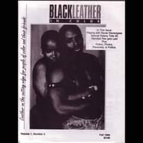 May be an image of 1 person and text that says 'BLACKLEATHER COLOR This Issue: Playing with Racial Stereotypes Samuel Delany Tells Hannibal Rex gets Laid Plus Fiction, Photos, Personals, & Politics friends their and ofcolor edgefor_people edge people catting the on eather Volume Number3 Fall 1994 $3.95'