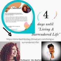 """May be an image of 4 people and text that says 'ving a Surrendered Join Mrs. BlueFrost 2noon EST/5p OAT on outhorit hee wondered onthe submissive your ransparent discussion covering all LIMITED ICKETS AVAILABLE so NOW. 4) 4 days until """"Living A Surrendered Life"""" http/n surrendered-life/ The Blueprint Mrs. BlueFrost'"""